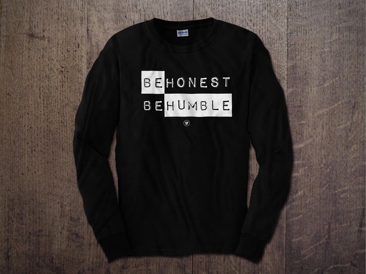 BE HONEST BE HUMBLE LONG SLEEVE T-SHIRT BLACK